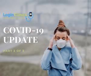 COVID-19: Update 2 of 3